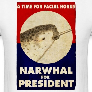 Narwhal for President Facial Horns Poster T-Shirts - Men's T-Shirt