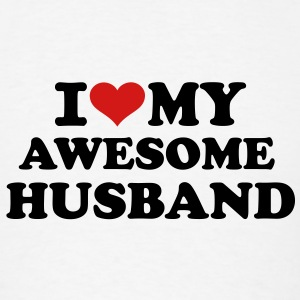 I love my awesome husband T-Shirts - Men's T-Shirt