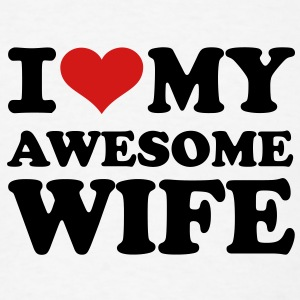 I love my awesome wife T-Shirts - Men's T-Shirt