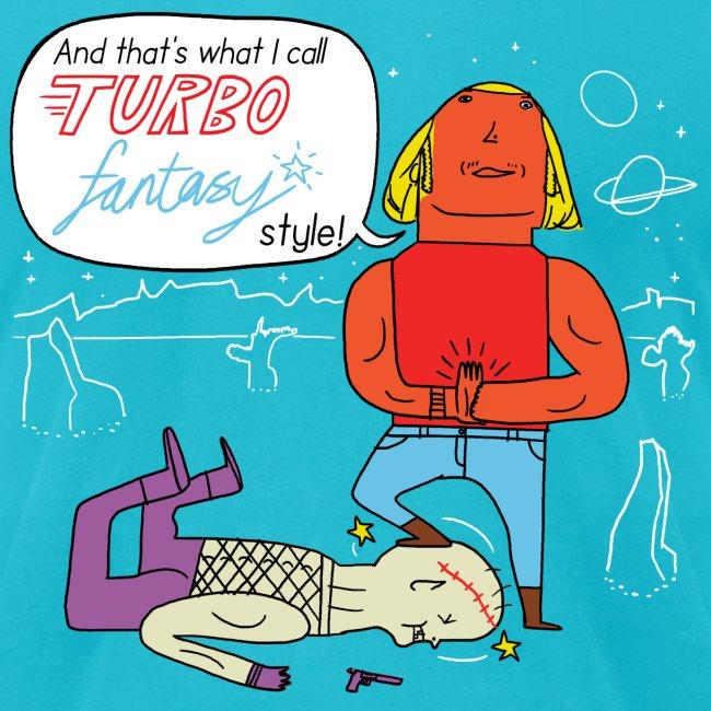 Turbo Fantasy - Turbo Fantasy style