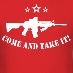 come and take it ar 15 - Men's T-Shirt