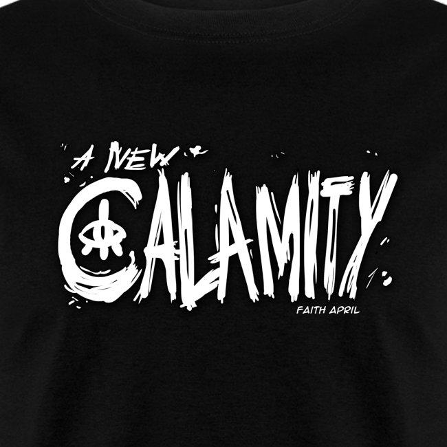 A New Calamity