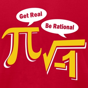 Get Real Be Rational T-Shirts - Men's T-Shirt by American Apparel