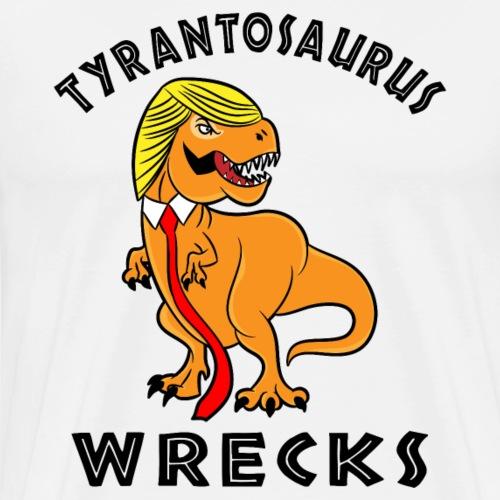 Tyrantosaurus Wrecks