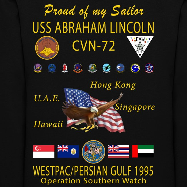 USS ABRAHAM LINCOLN CVN-72 WESTPAC/PERSIAN GULF 1995 CRUISE HOODIE - FAMILY EDITION
