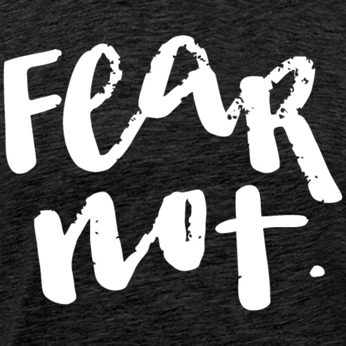 Fear Not (dark)