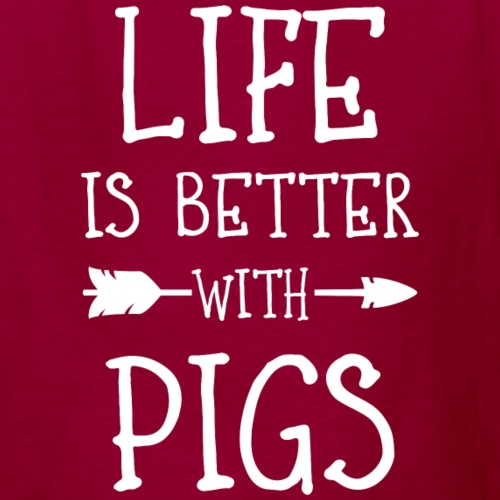 Life's Better With Pigs