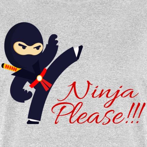 Ninja Please!!!
