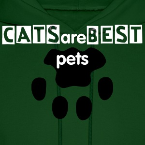 CATS are BEST pets - Men's Hoodie