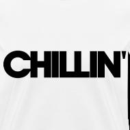 Design ~ CHILLIN Women's T-Shirt