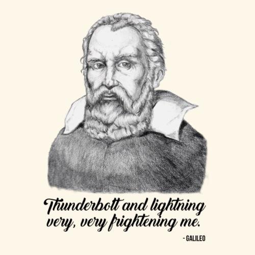 Galileo Quote - Thunder & Lightning - Nerds & Geek
