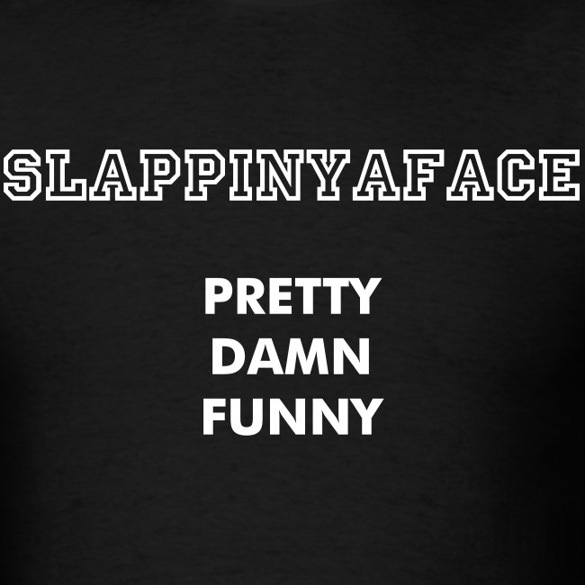 """Slappinyaface """"For The Fans"""" Tee"""