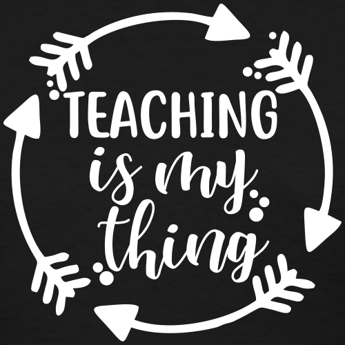 Teaching is My Thing