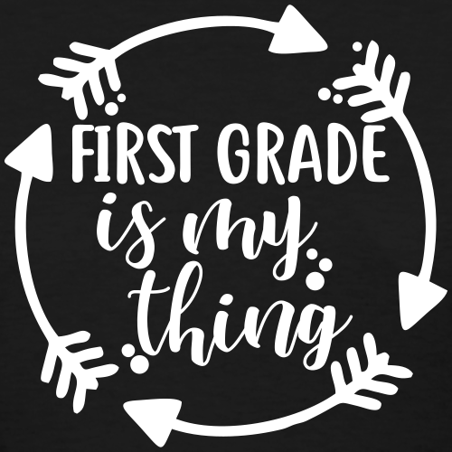 First Grade is My Thing