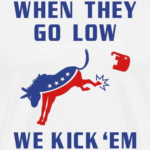 GOP Go Low We Kick Em