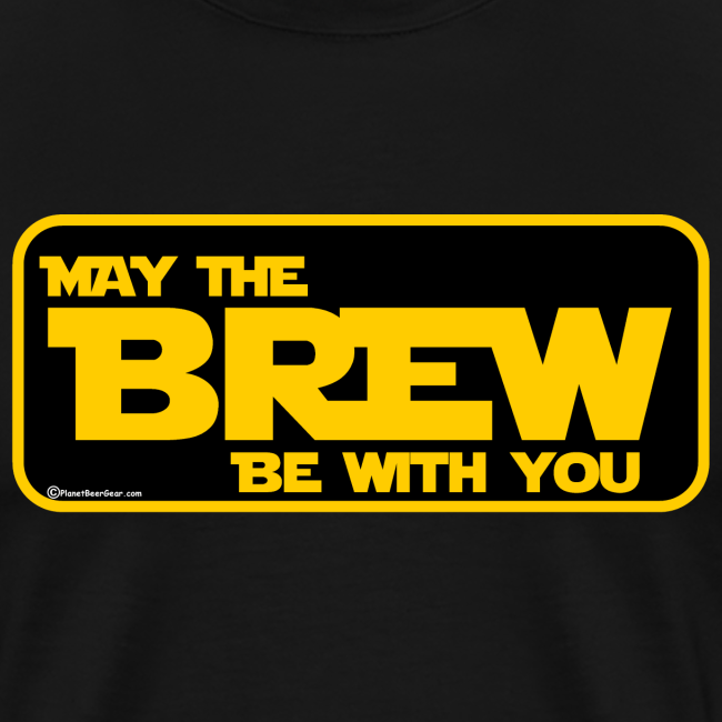 May The Brew Be With You Men's Premium T-Shirt