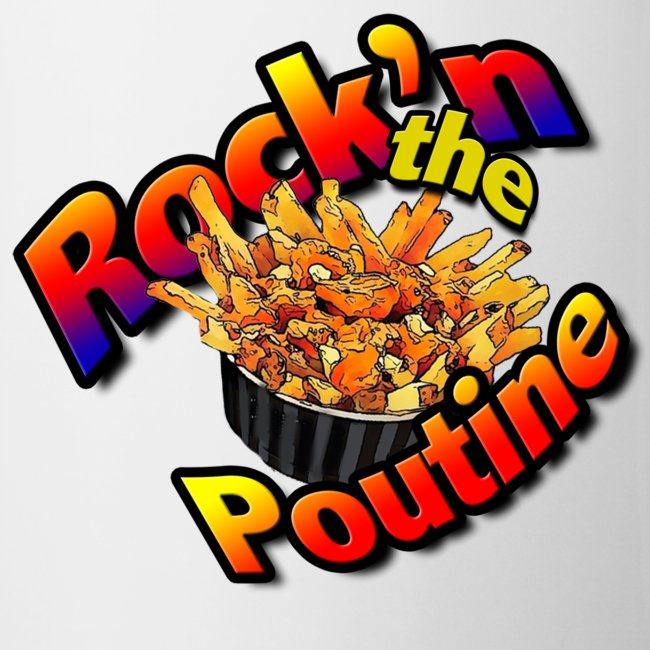 Rock'n the Poutine Mug