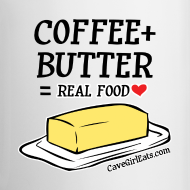 Design ~ Coffee + Butter = Real Food Love Mug (1-SIDED)