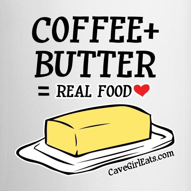 Coffee + Butter = Real Food Love Mug (1-SIDED)