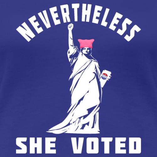Nevertheless She Voted