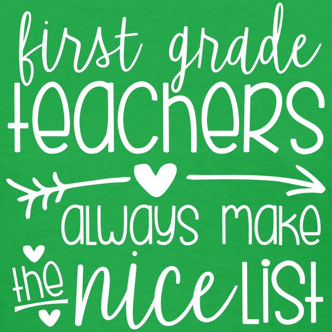 First Grade Teachers Always Make the Nice List