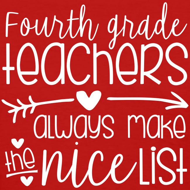 Fourth Grade Teachers Always Make the Nice List