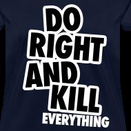 Design ~ Do Right...