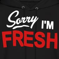 Design ~ Sorry I'm Fresh