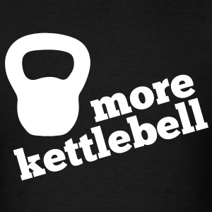 More Kettlebell - Black - Men's T-Shirt