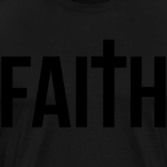 Faith Tshirt (black letters)