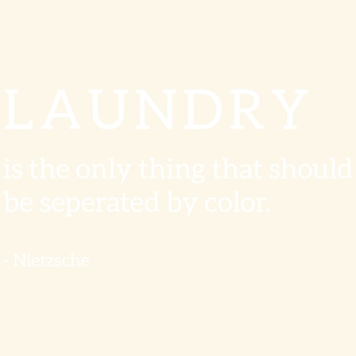 Laundry - against rasicm, birthday gift ideas