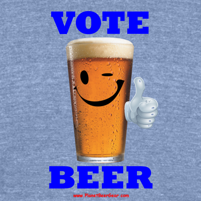 Vote Beer Unisex Tri-Blend T-Shirt