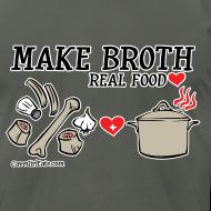 Design ~ Make Broth: Real Food Love [Men's AA Tee]