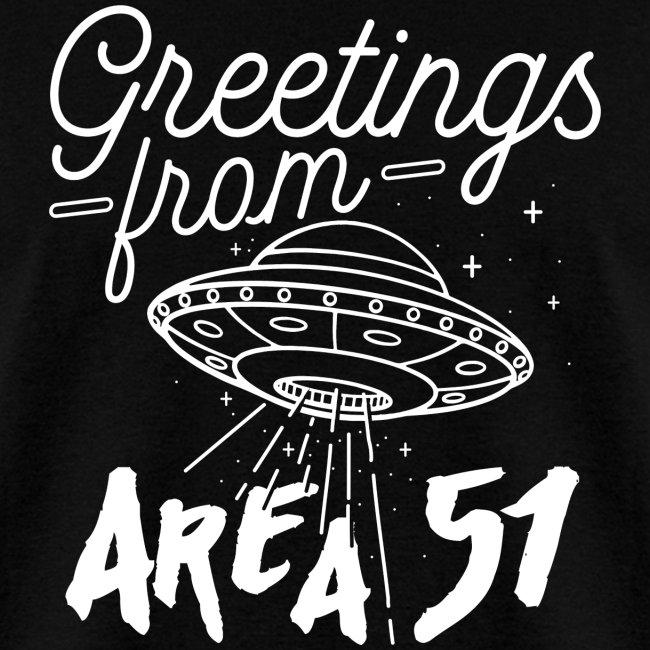 Greetings Area 51 Aliens Alien UFO Flying Saucer