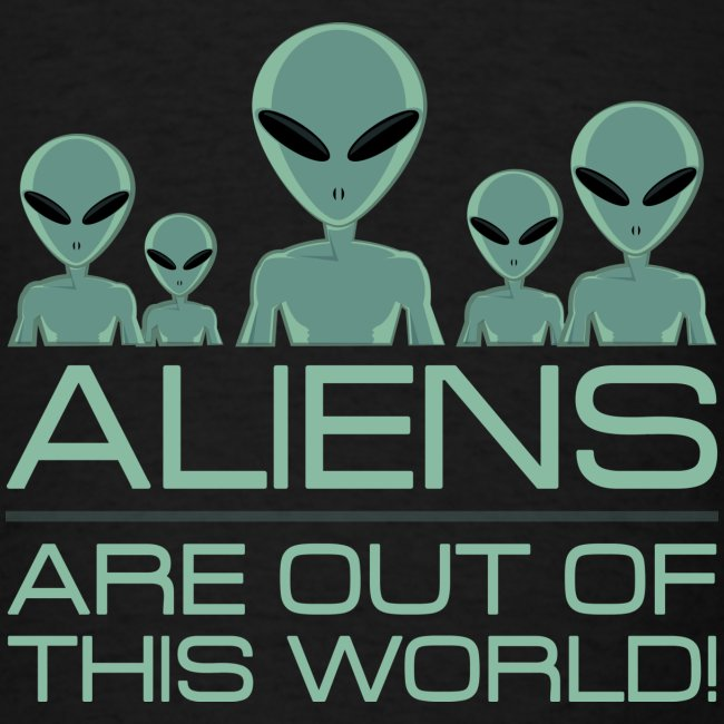 Aliens Out Of This World