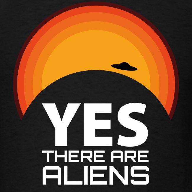 Yes, There are aliens