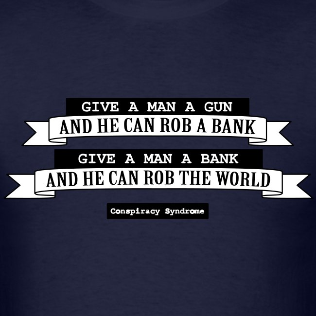 give a man a gun...