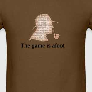 the game is afoot  mystery tee   T-Shirts - Men's T-Shirt