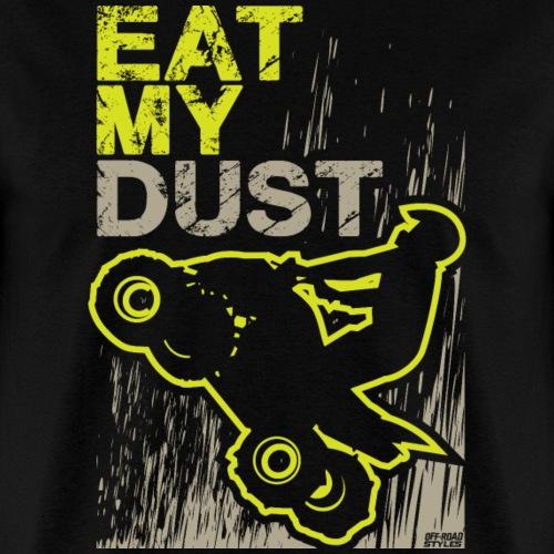 ATV Quad Eat My Dust