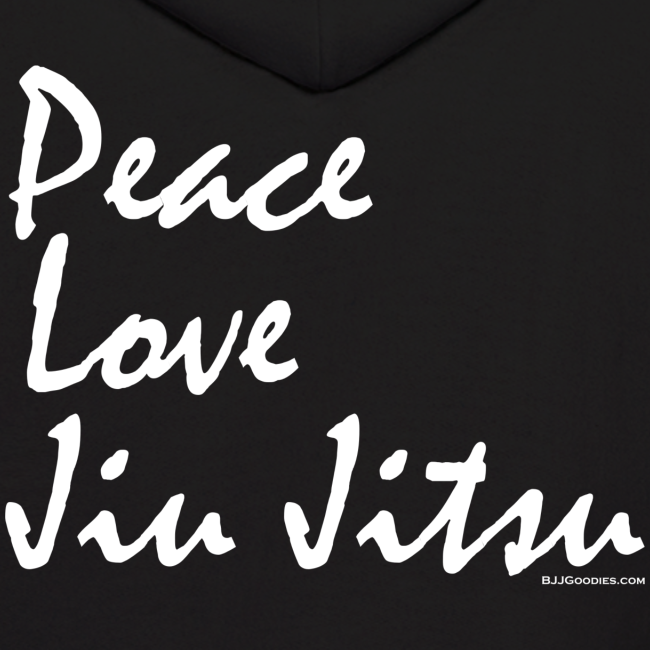 Peace Love Jiu Jitsu - Mens Hoodie - wb  - Back