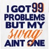 I GOT 99 PROBLEMS BUT MY SWAG AIN'T ONE Kids' Shirts - Kids' T-Shirt