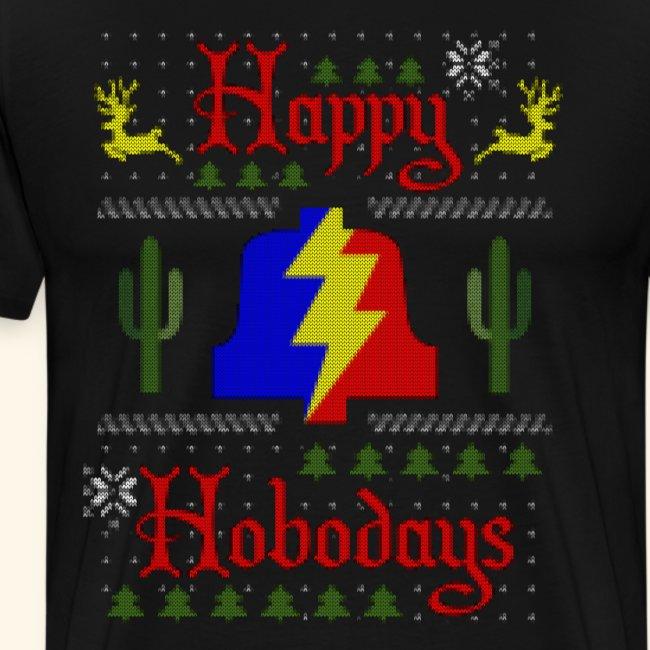 Happy Hobodays T-shirt