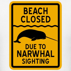 Narwhal Sighting Beach Closed T-Shirts - Men's T-Shirt