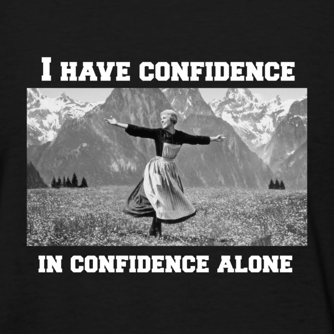 I Have Confidence Slim Fit T-shirt