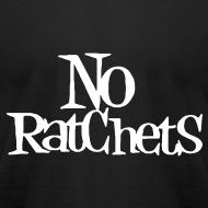 Design ~ No Ratchets Tee