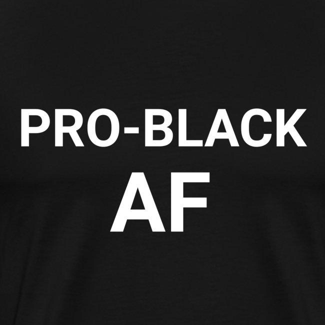 PRO-BLACK AF Men's Tee