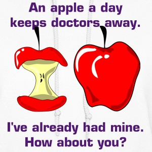 An apple a day keeps doctors away - Women's Hoodie