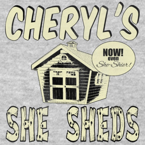 Cheryl's She Sheds