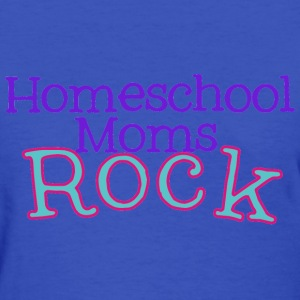 Homeschool Moms Rock Women's T-Shirts - Women's T-Shirt