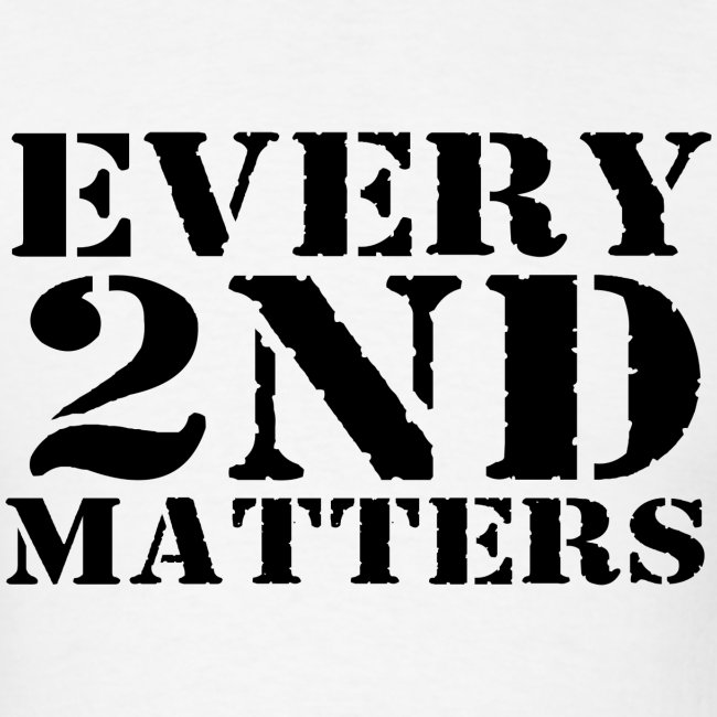 Every 2nd Matters (Black)